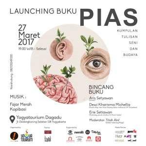 Launching Buku PIAS (Kumpulan Tulisan Seni Dan Budaya)