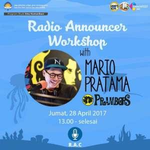 Radio Announcer Workshop with Mario Pratama