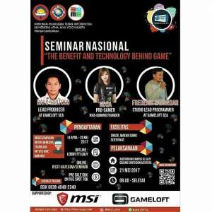 "Seminar Nasional  ""The Benefit & Technology Behind Game"""