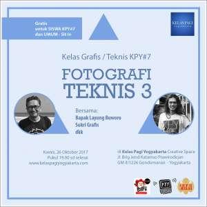 KPY mempersembahkan Fotografi Teknis #3