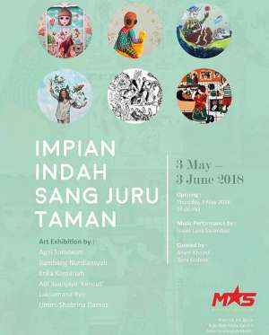 Art Exhibition : Impian Indah Sang Juru Taman