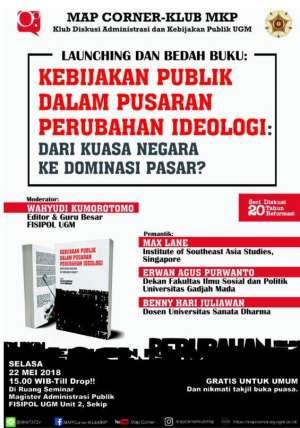 Launching dan bedah buku : Kebijakan publik dalam Pusaran Perubahan Ideologi