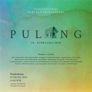 """Pameran Seni Rupa Hari Santri Nasional """"PULANG"""""""
