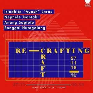 Pameran Re Crafting Craft