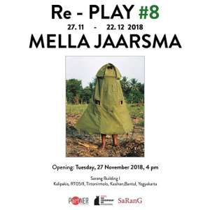 Pameran Re-Play #8 MELLA JAARSMA