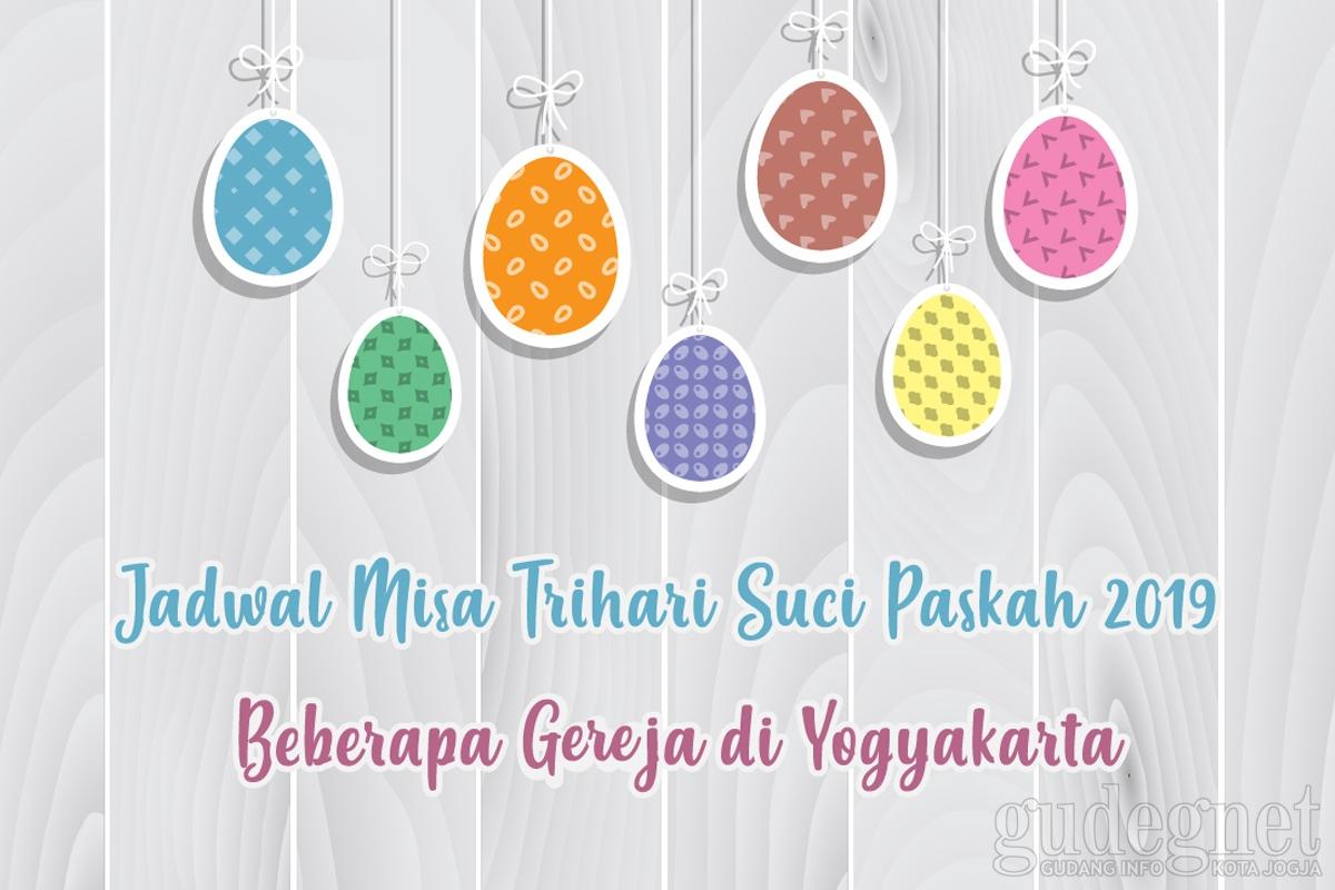 Jadwal Misa Trihari Suci Paskah 2019 Beberapa Gereja di Yogyakarta