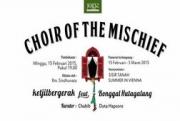 Choir of the Mischief