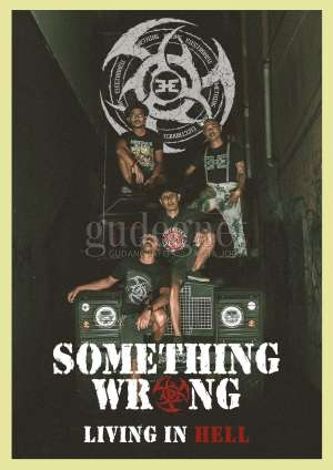 Something Wrong Luncurkan Video Musik 'Living In Hell'