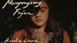 Aurelia Laura Luncurkan Lagu 'Menyongsong Fajar', Jadi Penyemangat di Masa Sulit